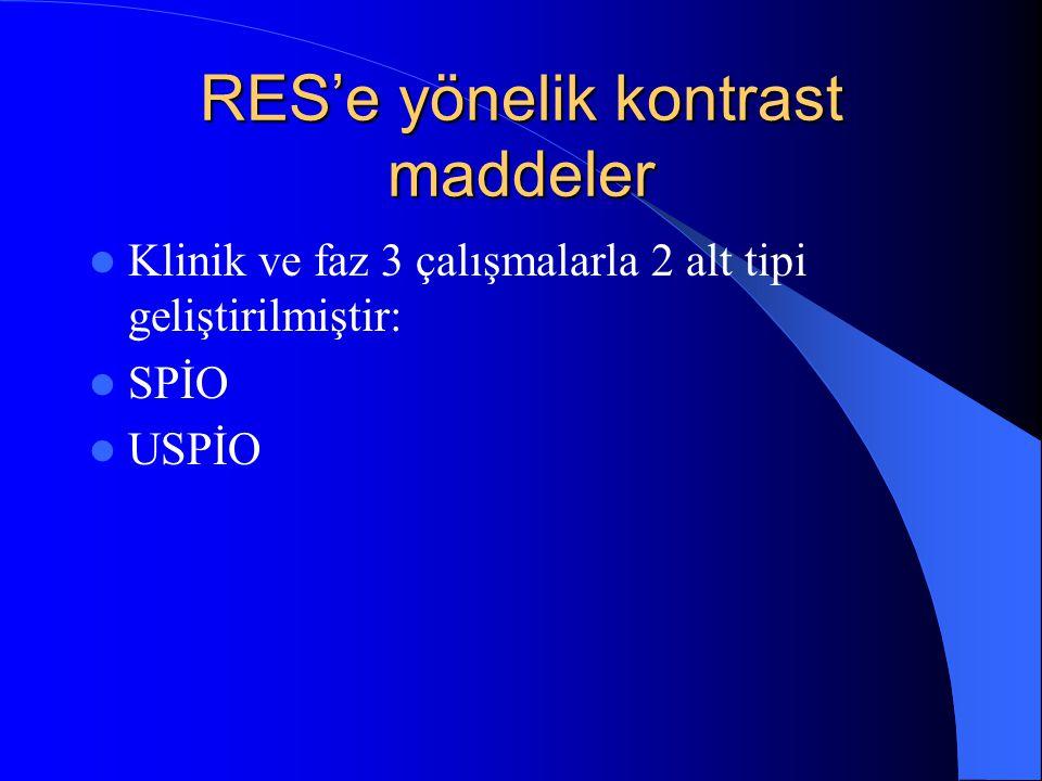 SPİO AMI-25, SHU-555A Partikül çapı>50nm Yarı ömür: kısa R2/R1 relaksasyon oranı:yüksek USPİO AMI-227 <50nm Uzun düşük