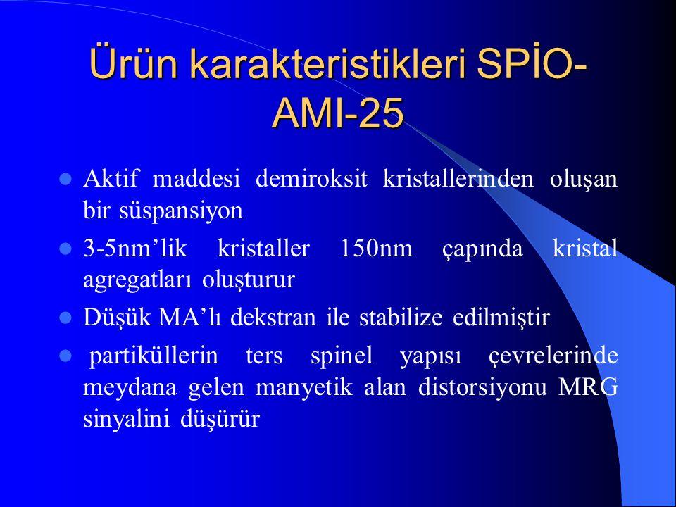 Ürün karakteristikleri SPİO- AMI-25 Aktif maddesi demiroksit kristallerinden oluşan bir süspansiyon 3-5nm'lik kristaller 150nm çapında kristal agregat