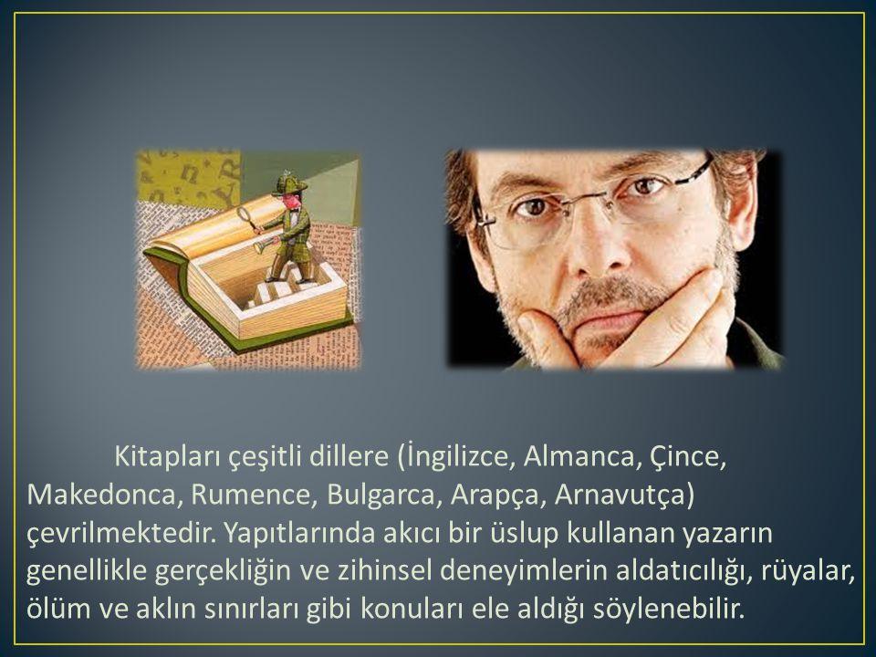 Kitapları çeşitli dillere (İngilizce, Almanca, Çince, Makedonca, Rumence, Bulgarca, Arapça, Arnavutça) çevrilmektedir.