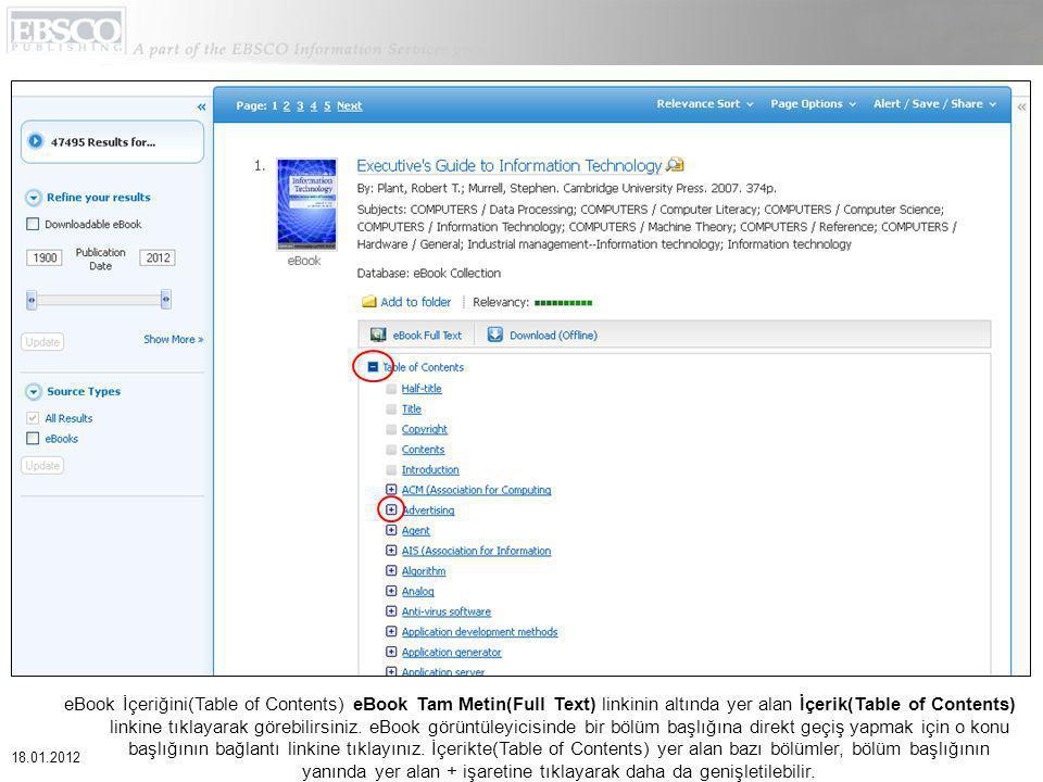 eBook İçeriğini(Table of Contents) eBook Tam Metin(Full Text) linkinin altında yer alan İçerik(Table of Contents) linkine tıklayarak görebilirsiniz.
