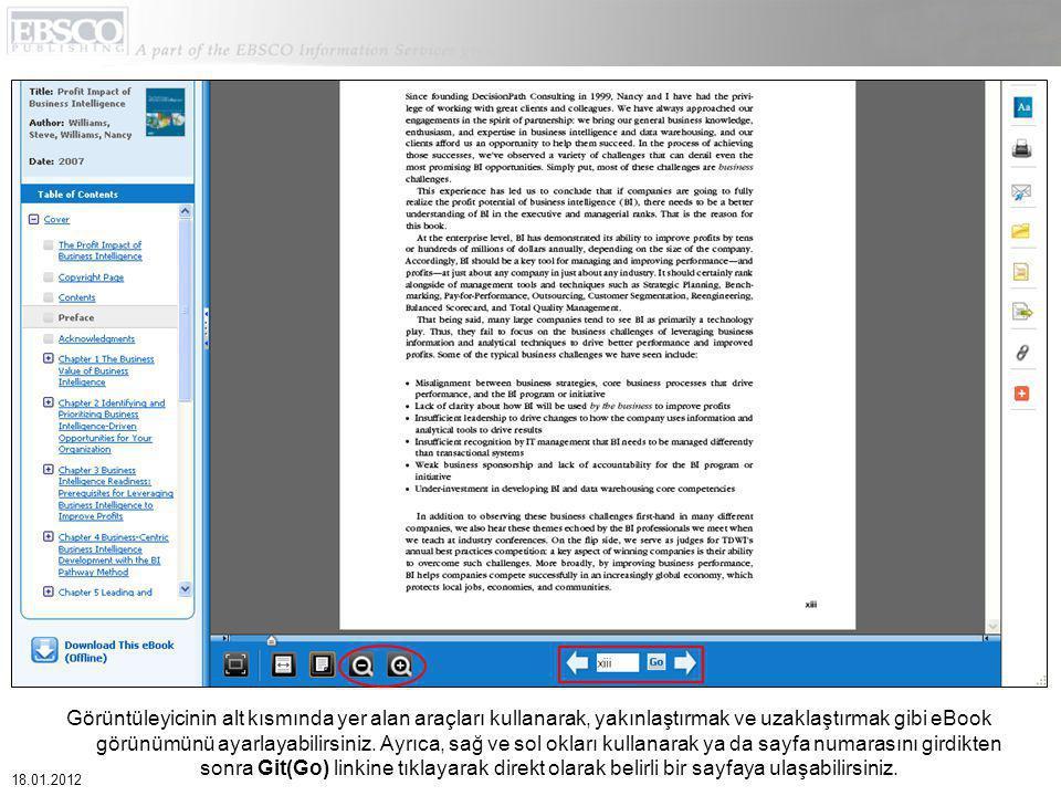 Görüntüleyicinin alt kısmında yer alan araçları kullanarak, yakınlaştırmak ve uzaklaştırmak gibi eBook görünümünü ayarlayabilirsiniz.