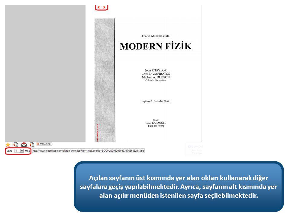 Açılan sayfanın üst kısmında yer alan okları kullanarak diğer sayfalara geçiş yapılabilmektedir. Ayrıca, sayfanın alt kısmında yer alan açılır menüden