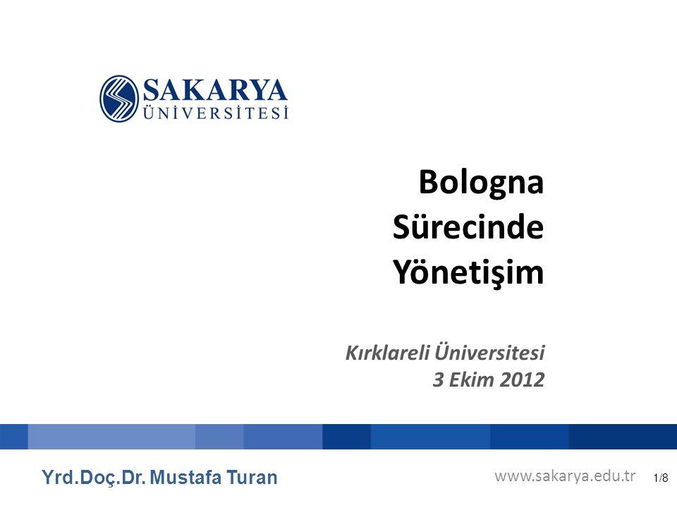 1/8 Bologna Sürecinde Yönetişim Kırklareli Üniversitesi 3 Ekim 2012 Yrd.Doç.Dr.