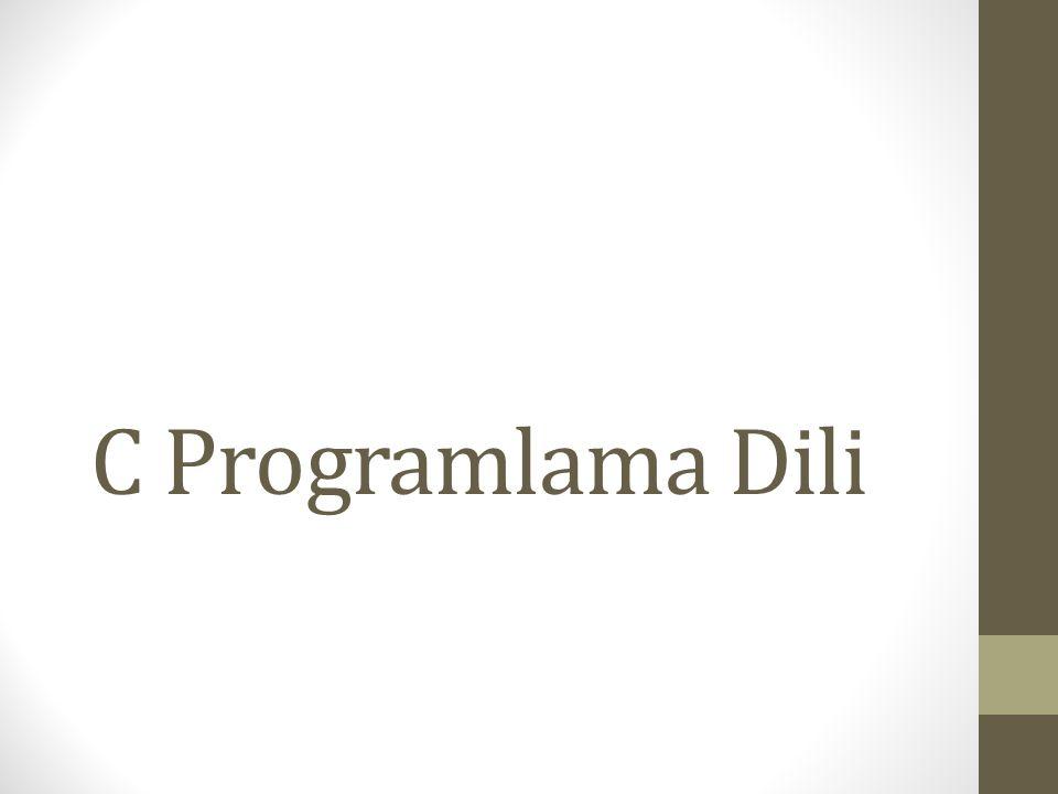 C Tarihçesi C Programlama Dili genel amaçlı orta seviyeli ve yapısal bir programlama dilidir.