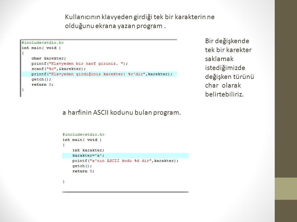 Yandaki C kodu çalıştırılırsa nasıl bir sonuçla karşılaşılır.