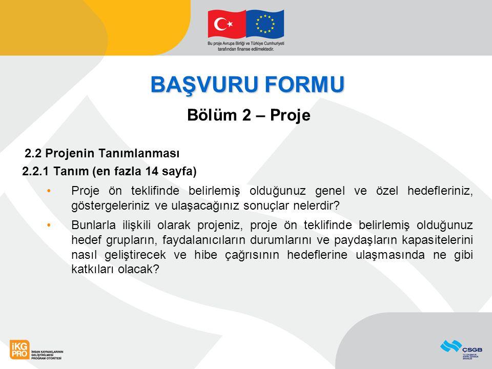 Başvuru Formu Bölüm 2 – Proje 2.2 Projenin Tanımlanması 2.2.4 Sürdürülebilirlik (en fazla 3 sayfa) Projenizin sürdürülebilirliğini aşağıda belirtilen boyutlarla ayrı ayrı ele alınız: Mali sürdürülebilirlik: Proje sonrasında devam edecek faaliyetlerin finansmanı ne şekilde gerçekleşecek.