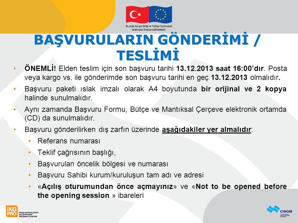 BAŞVURULARIN GÖNDERİMİ / TESLİMİ ÖNEMLİ.