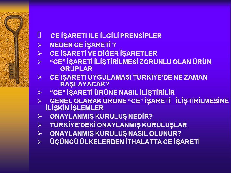 ÜÇÜNCÜ ÜLKELERDEN İTHALATTA CE İŞARETİ  3.
