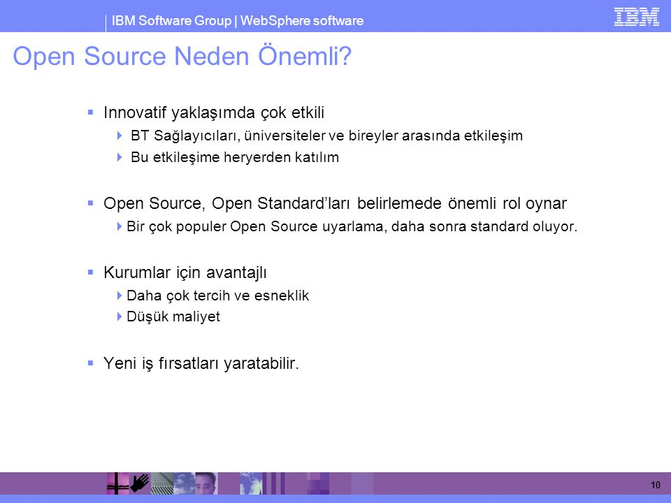 IBM Software Group | WebSphere software 10 Open Source Neden Önemli.
