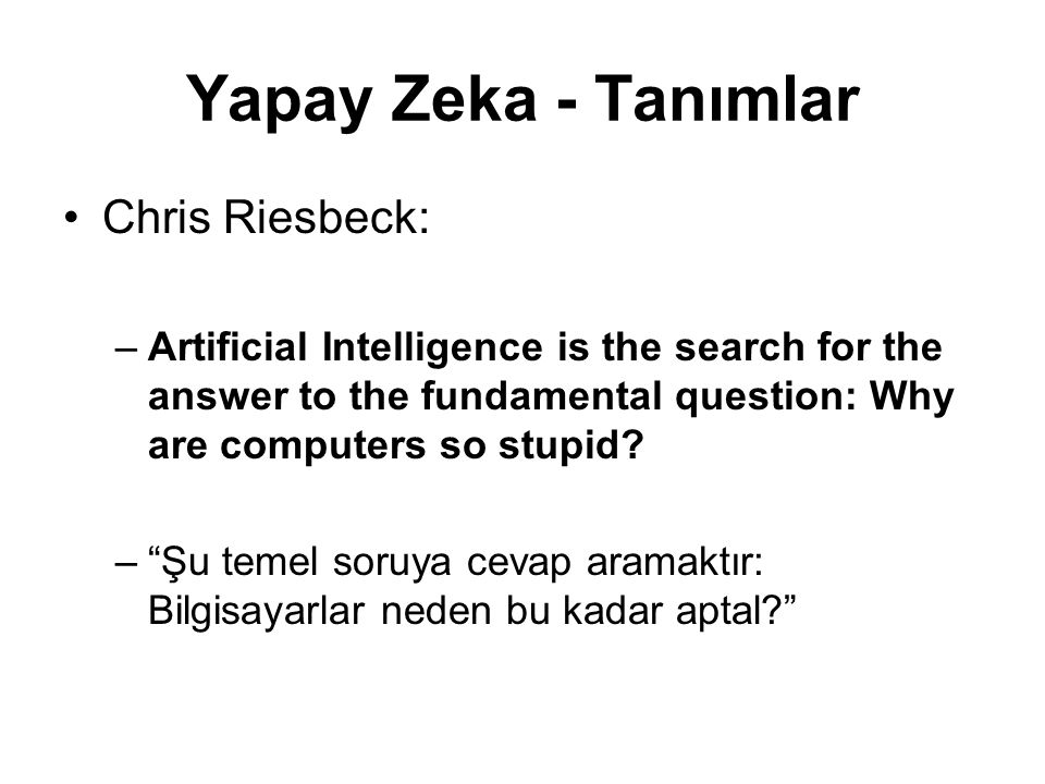 Tarihçe 1950 Alan Turing's paper, Computing Machinery and Intelligence, described what is now called The Turing Test .