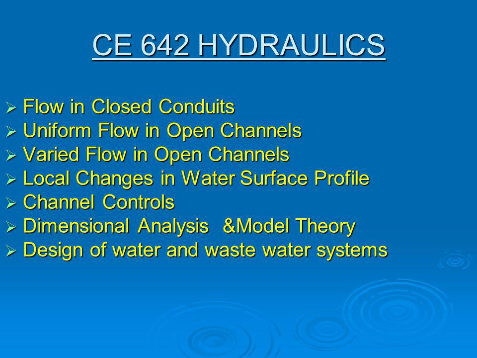The development of water resources, for a sufficient quantity and quality of water, properly distributed in time and space, requires conception, planning, design, construction and operation of facilities to control and utilize water.