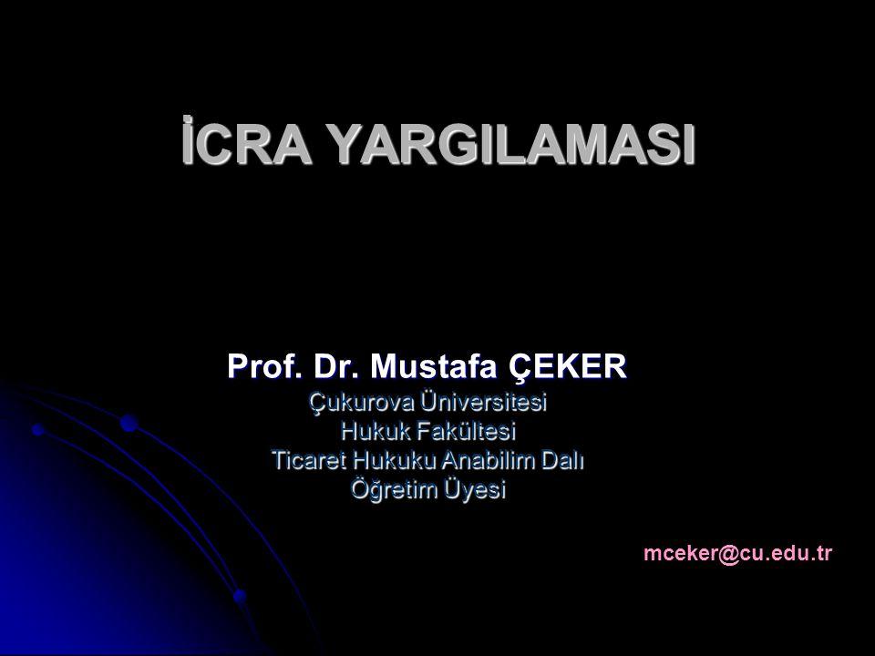 İCRA YARGILAMASI Prof.Dr.
