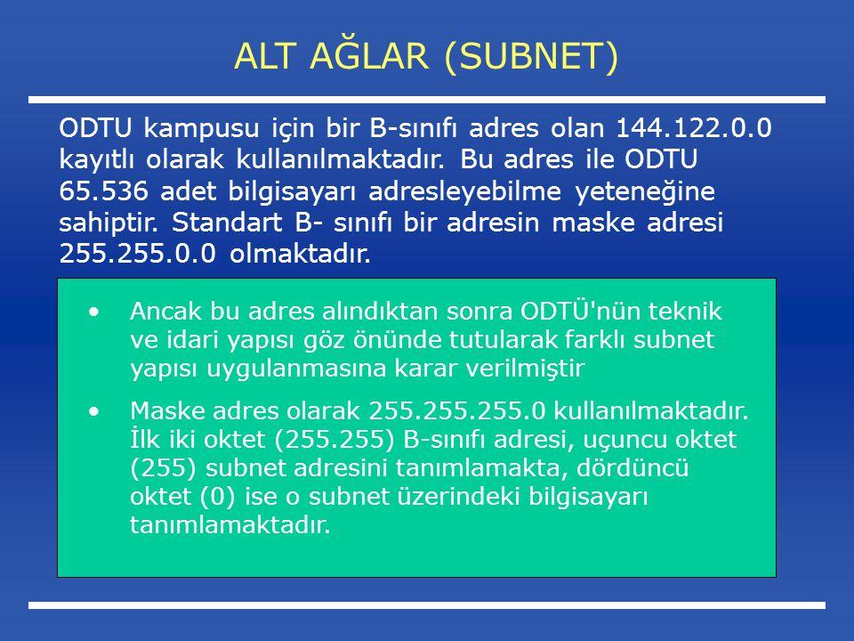 ALT AĞLAR (SUBNET) Ancak bu adres alındıktan sonra ODTÜ nün teknik ve idari yapısı göz önünde tutularak farklı subnet yapısı uygulanmasına karar verilmiştir Maske adres olarak 255.255.255.0 kullanılmaktadır.