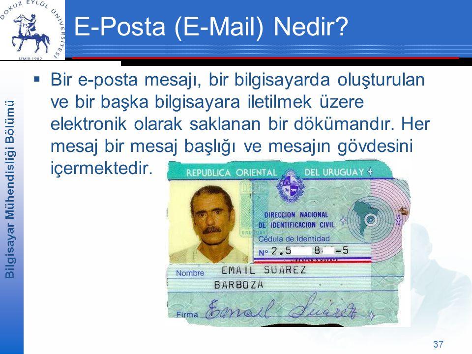 Bilgisayar Mühendisliği Bölümü 37 E-Posta (E-Mail) Nedir.