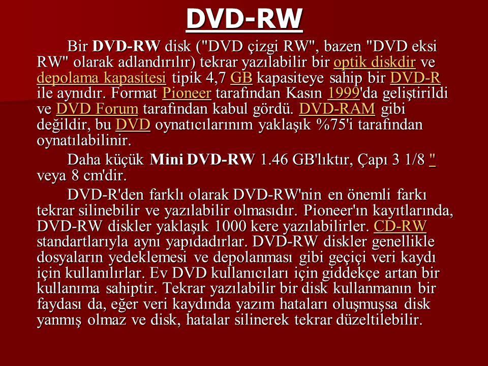 12 cm lik bir Sony DVD+RW disk karşılaştırma için 19 cm ik kalemle görülüyor.