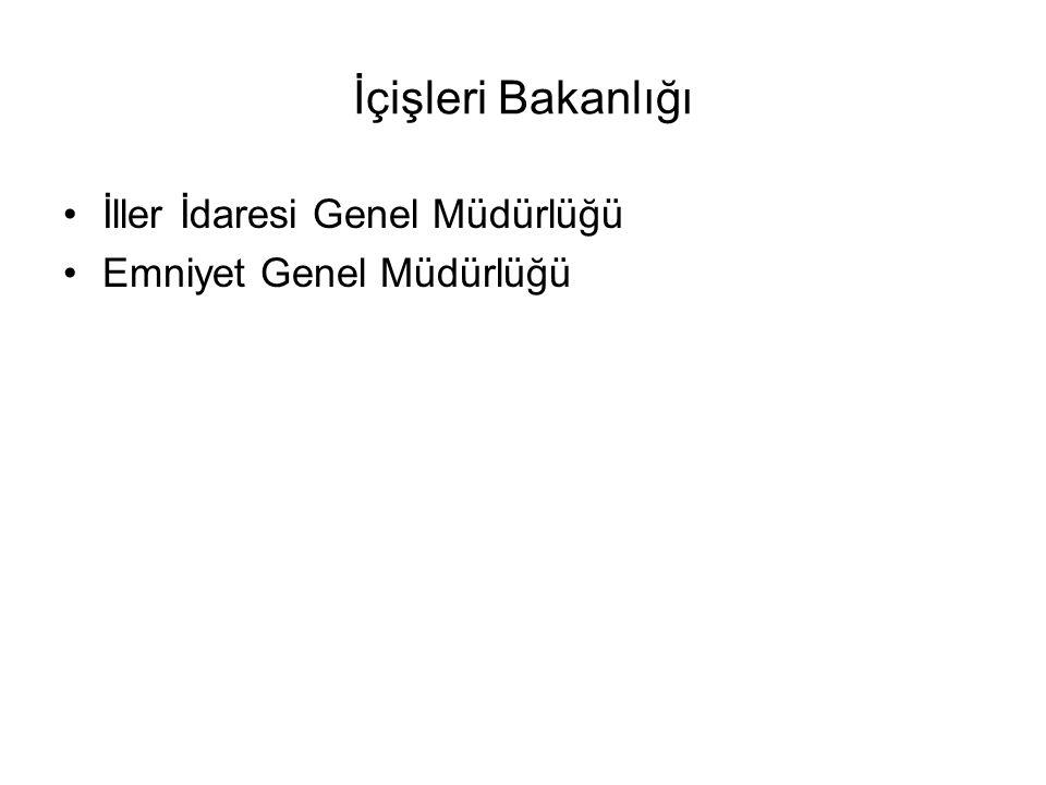 İçişleri Bakanlığı İller İdaresi Genel Müdürlüğü Emniyet Genel Müdürlüğü