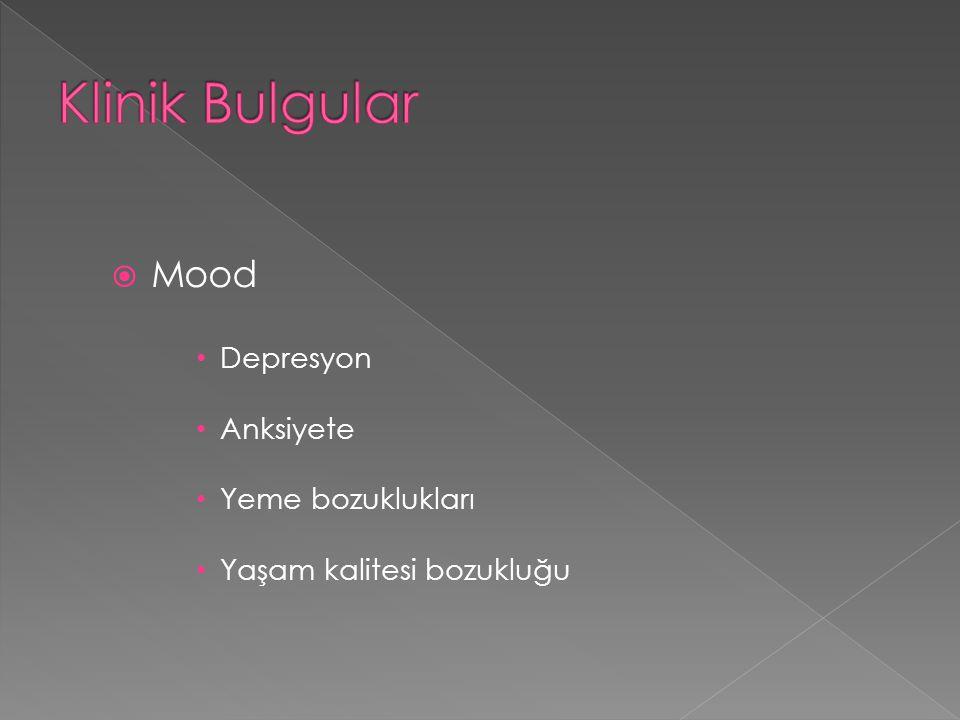  Mood Depresyon Anksiyete Yeme bozuklukları Yaşam kalitesi bozukluğu