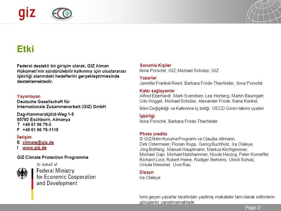 24.08.2014 Seite 2 Page 2 Federal destekli bir girişim olarak, GIZ Alman Hükümeti'nin sürdürülebilir kalkınma için uluslararası işbirliği alanındaki h