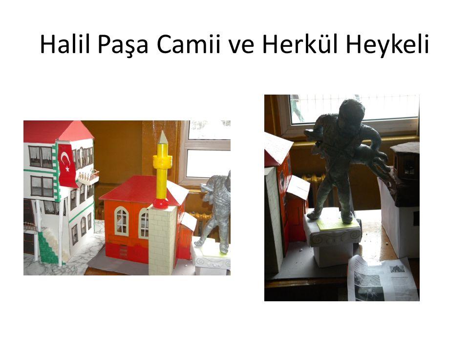 Halil Paşa Camii ve Herkül Heykeli