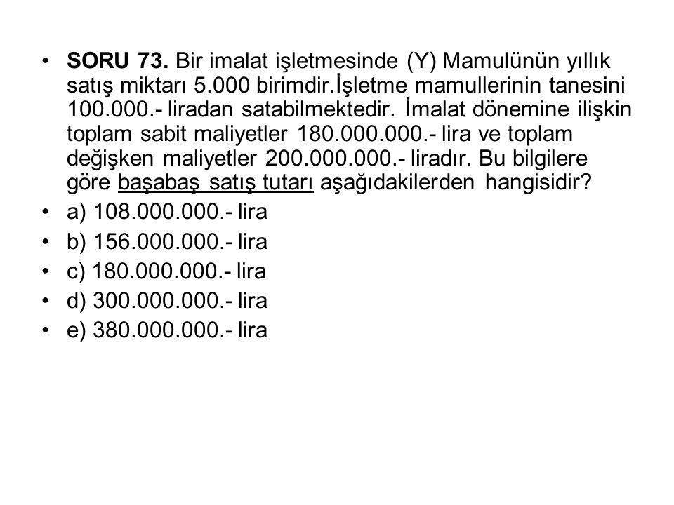 SORU 73.