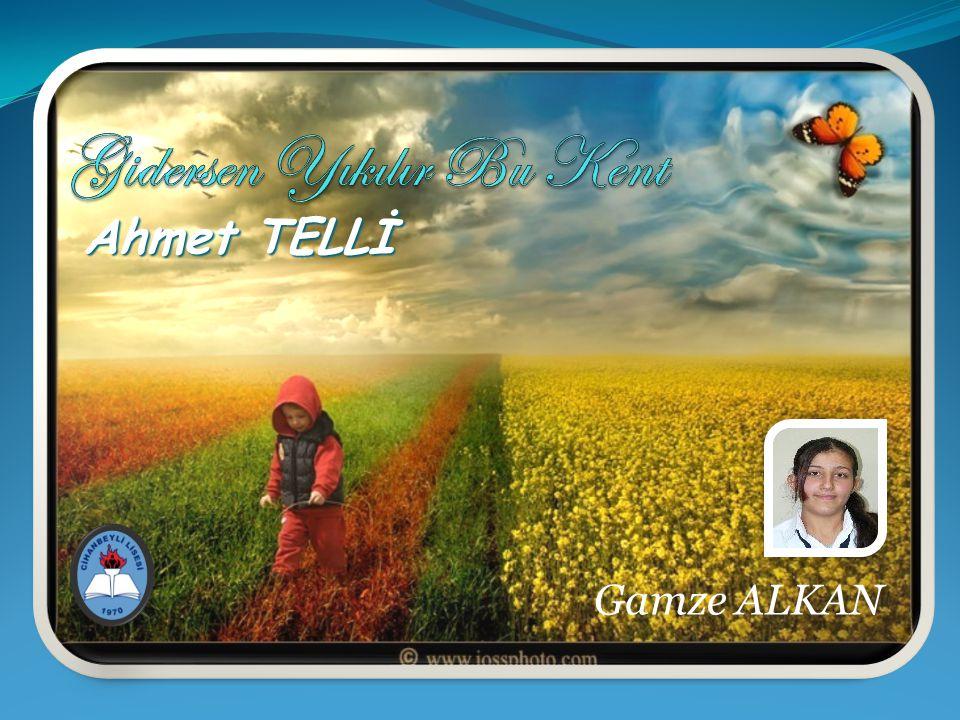 Ahmet TELLİ Gamze ALKAN