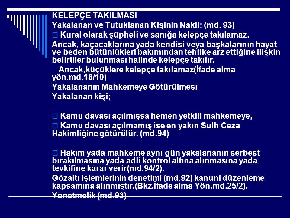 YENİ CMK'NUN; Md.
