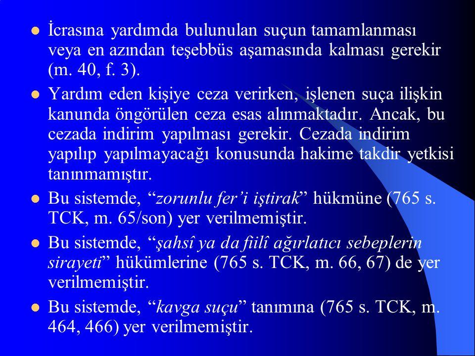Manevî yardım: a) suç işlemeye teşvik etmek, b) suç işleme kararını kuvvetlendirmek, c) suçun işlenmesinden sonra yardımda bulunmayı vaad etmek, d) su