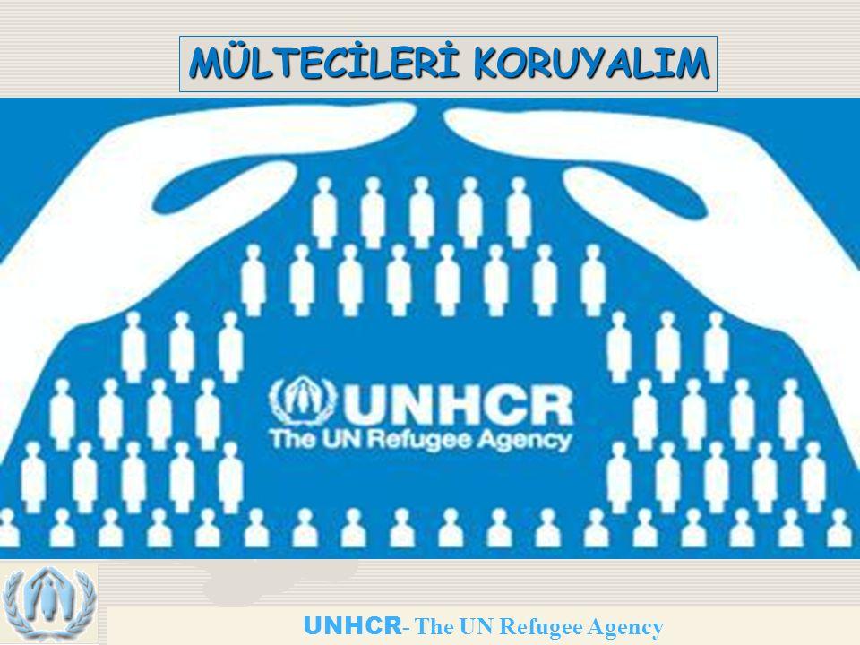 UNHCR - The UN Refugee Agency MÜLTECİLERİ KORUYALIM