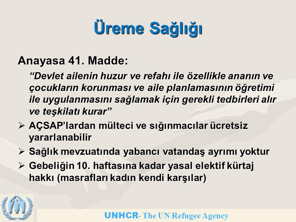 UNHCR - The UN Refugee Agency Üreme Sağlığı Anayasa 41.
