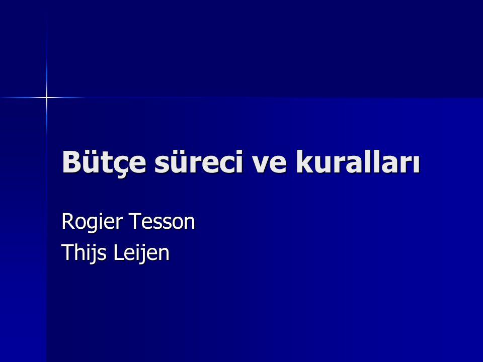 Bütçe süreci ve kuralları Rogier Tesson Thijs Leijen