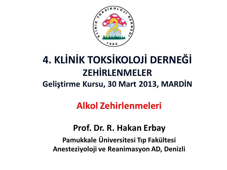 4.KLİNİK TOKSİKOLOJİ DERNEĞİ ZEHİRLENMELER Geliştirme Kursu, 30 Mart 2013, MARDİN Prof.