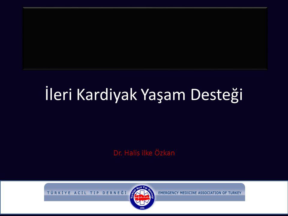İleri Kardiyak Yaşam Desteği Dr. Halis ilke Özkan
