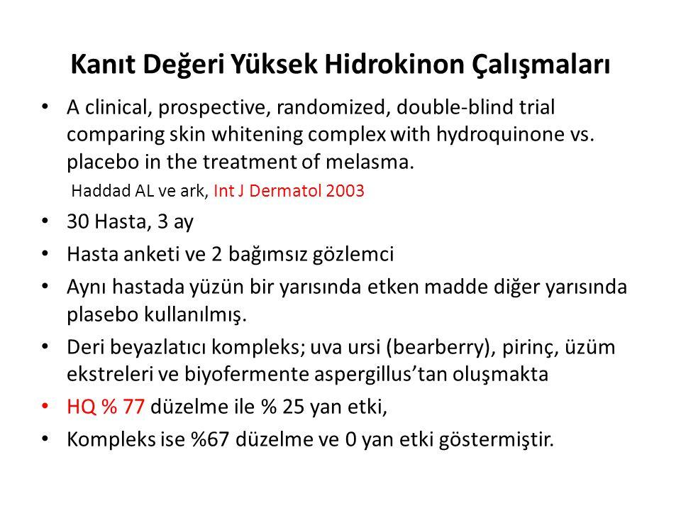 Kanıt Değeri Yüksek Hidrokinon Çalışmaları A clinical, prospective, randomized, double-blind trial comparing skin whitening complex with hydroquinone
