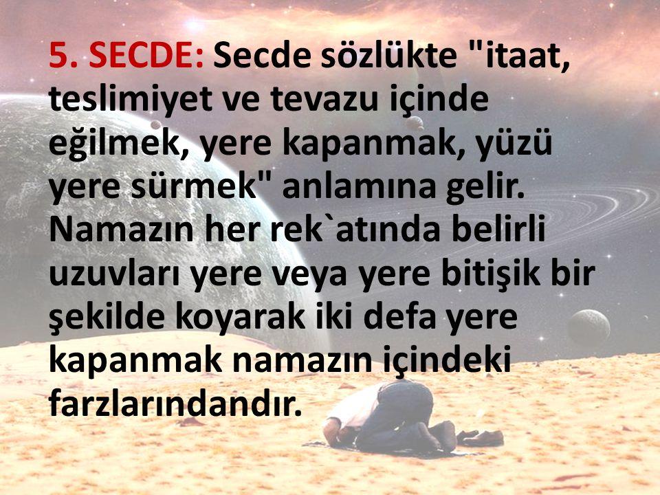 5. SECDE: Secde sözlükte