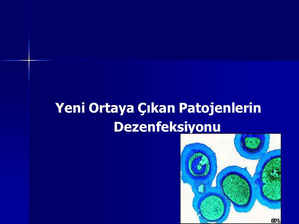 Yeni Ortaya Çıkan Patojenlerin Dezenfeksiyonu