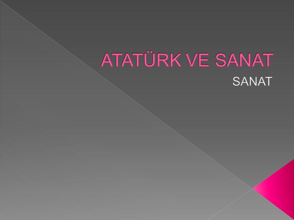  Büyük Önder Atatürk, Cumhuriyet'in kuruluşunun ardından, toplumsal dehasını bir kez daha göstererek Türk Ulusunun kültürel alanda da gelişiminin şart olduğunu belirtmiş, kültür ve sanat alanında da birçok yenilik getirmiştir.
