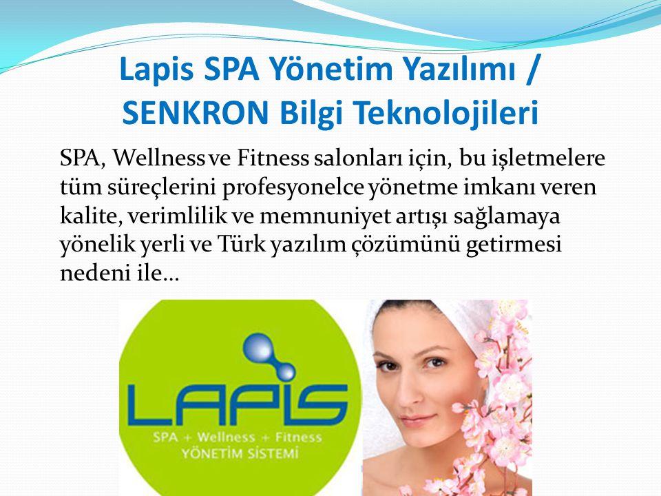 Lapis SPA Yönetim Yazılımı / SENKRON Bilgi Teknolojileri SPA, Wellness ve Fitness salonları için, bu işletmelere tüm süreçlerini profesyonelce yönetme imkanı veren kalite, verimlilik ve memnuniyet artışı sağlamaya yönelik yerli ve Türk yazılım çözümünü getirmesi nedeni ile…