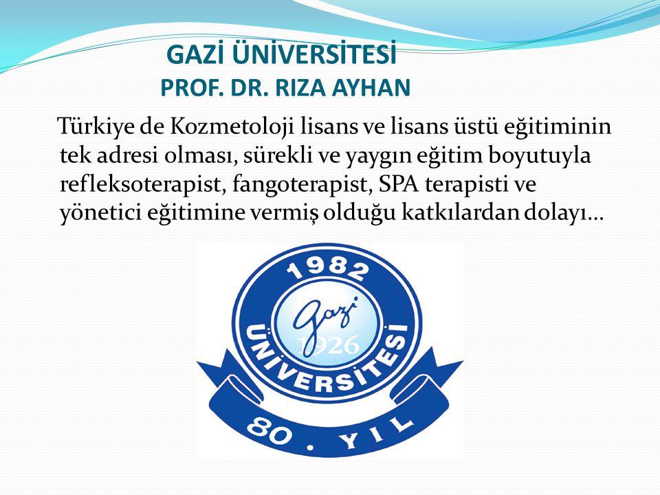 GAZİ ÜNİVERSİTESİ PROF. DR.