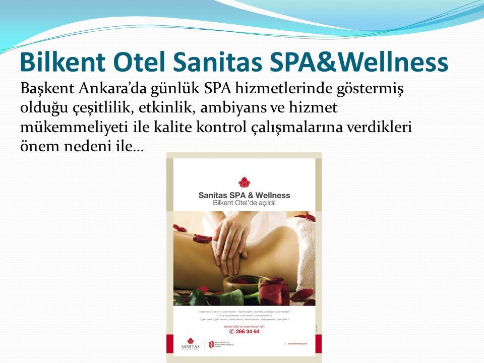 Bilkent Otel Sanitas SPA&Wellness Başkent Ankara'da günlük SPA hizmetlerinde göstermiş olduğu çeşitlilik, etkinlik, ambiyans ve hizmet mükemmeliyeti ile kalite kontrol çalışmalarına verdikleri önem nedeni ile…