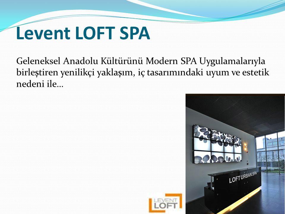 Levent LOFT SPA Geleneksel Anadolu Kültürünü Modern SPA Uygulamalarıyla birleştiren yenilikçi yaklaşım, iç tasarımındaki uyum ve estetik nedeni ile…