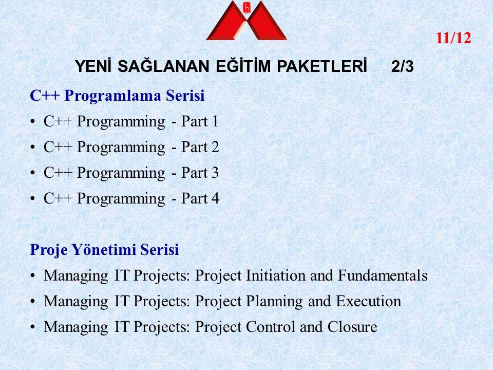 11/12 YENİ SAĞLANAN EĞİTİM PAKETLERİ 2/3 C++ Programlama Serisi C++ Programming - Part 1 C++ Programming - Part 2 C++ Programming - Part 3 C++ Program