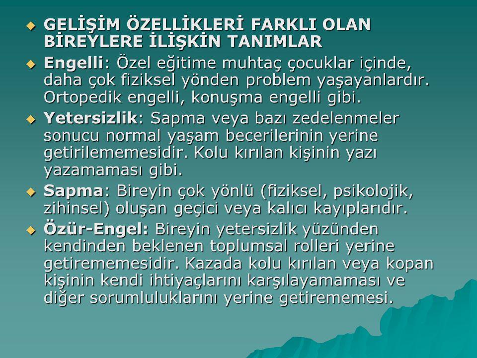  ÖZEL EĞİTİMİN TEMEL İLKELERİ  Türk Milli Eğitimi'ni düzenleyen genel esaslar doğrultusunda özel eğitimle ilgili temel ilkeler şunlardır.