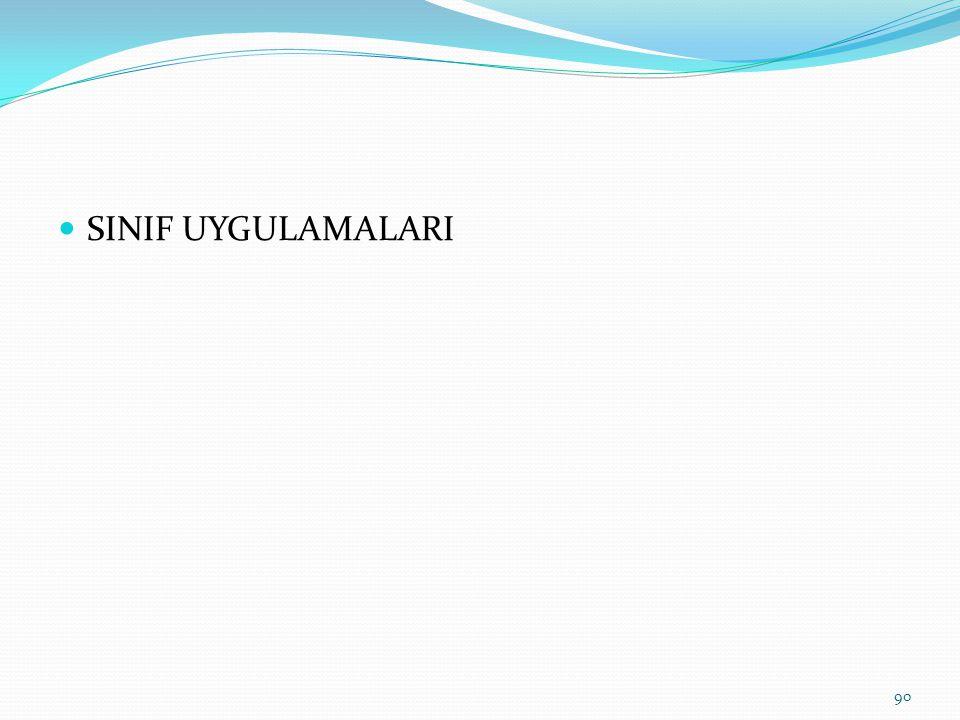 SINIF UYGULAMALARI 90