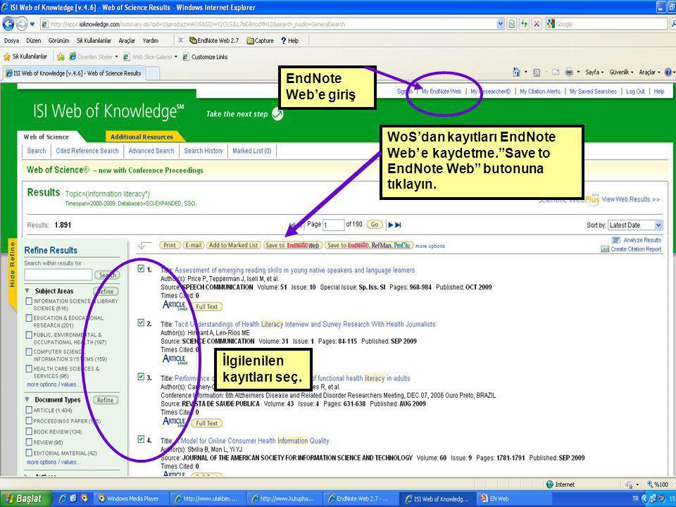 """İlgilenilen kayıtları seç. WoS'dan kayıtları EndNote Web' e kaydetme.""""Save to EndNote Web"""" butonuna tıklayın. EndNote Web'e giriş"""