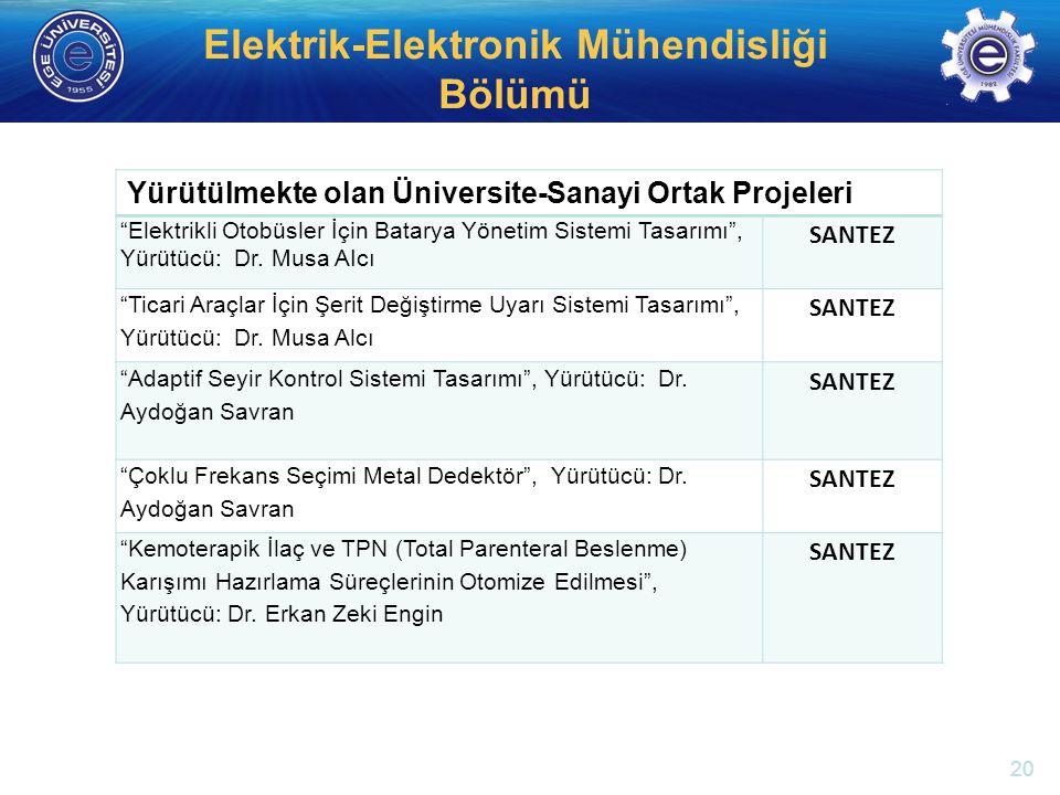 """http://electronics.ege.edu.tr Elektrik-Elektronik Mühendisliği Bölümü Yürütülmekte olan Üniversite-Sanayi Ortak Projeleri """"Elektrikli Otobüsler İçin B"""
