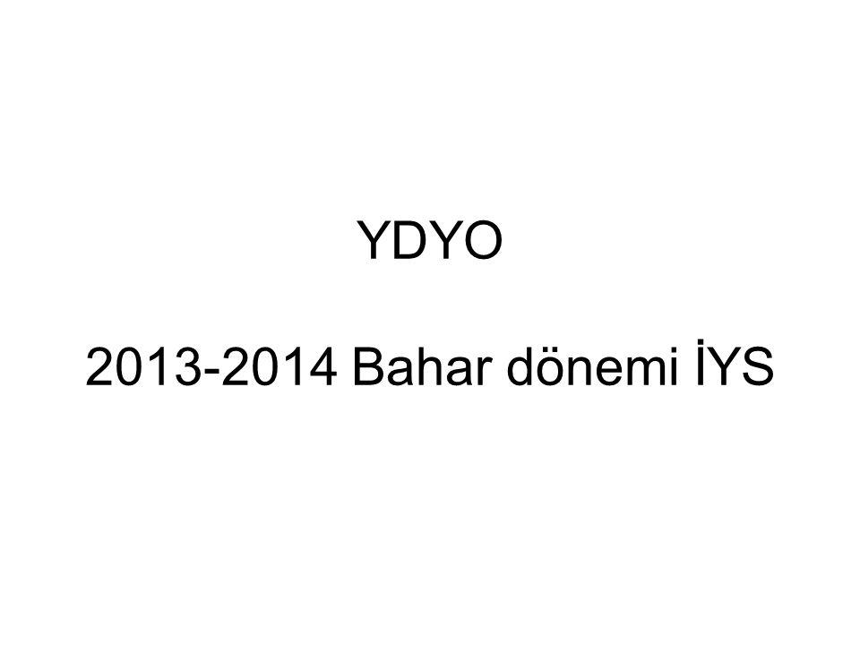 YDYO 2013-2014 Bahar dönemi İYS