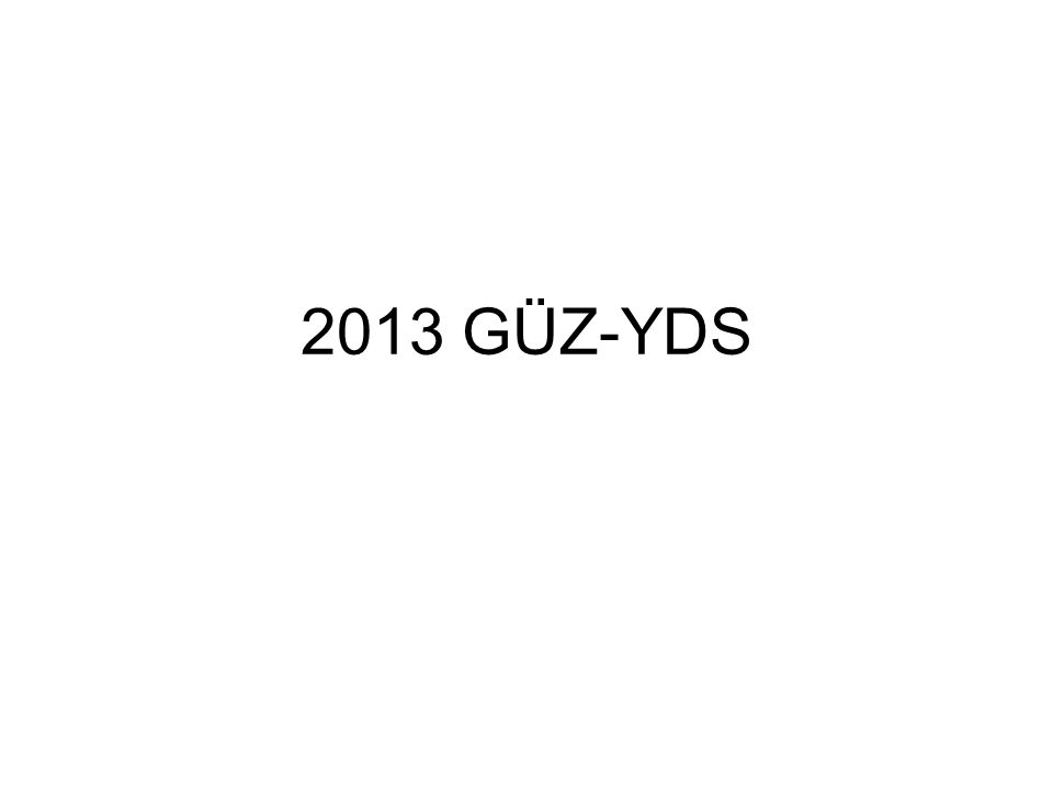 2013 GÜZ-YDS