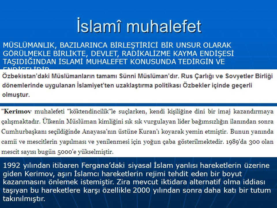 İslamî muhalefet MÜSLÜMANLIK, BAZILARINCA BİRLEŞTİRİCİ BİR UNSUR OLARAK GÖRÜLMEKLE BİRLİKTE, DEVLET, RADİKALİZME KAYMA ENDİŞESİ TAŞIDIĞINDAN İSLAMİ MU