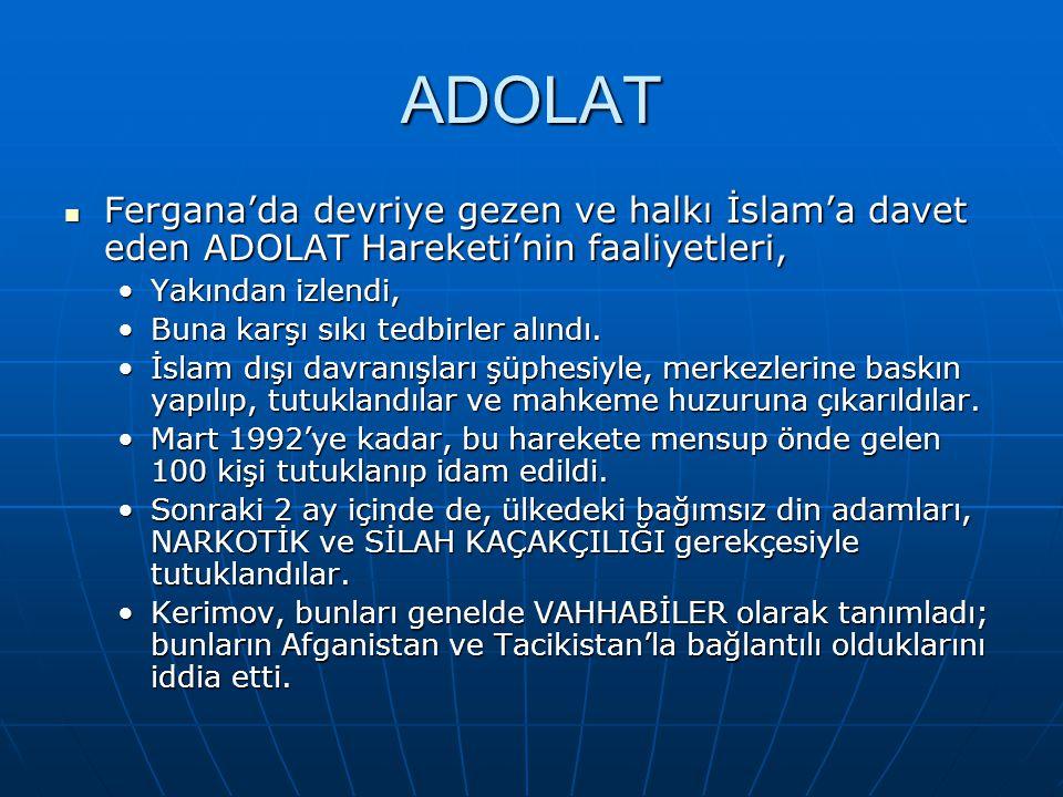 ADOLAT Fergana'da devriye gezen ve halkı İslam'a davet eden ADOLAT Hareketi'nin faaliyetleri, Fergana'da devriye gezen ve halkı İslam'a davet eden ADO