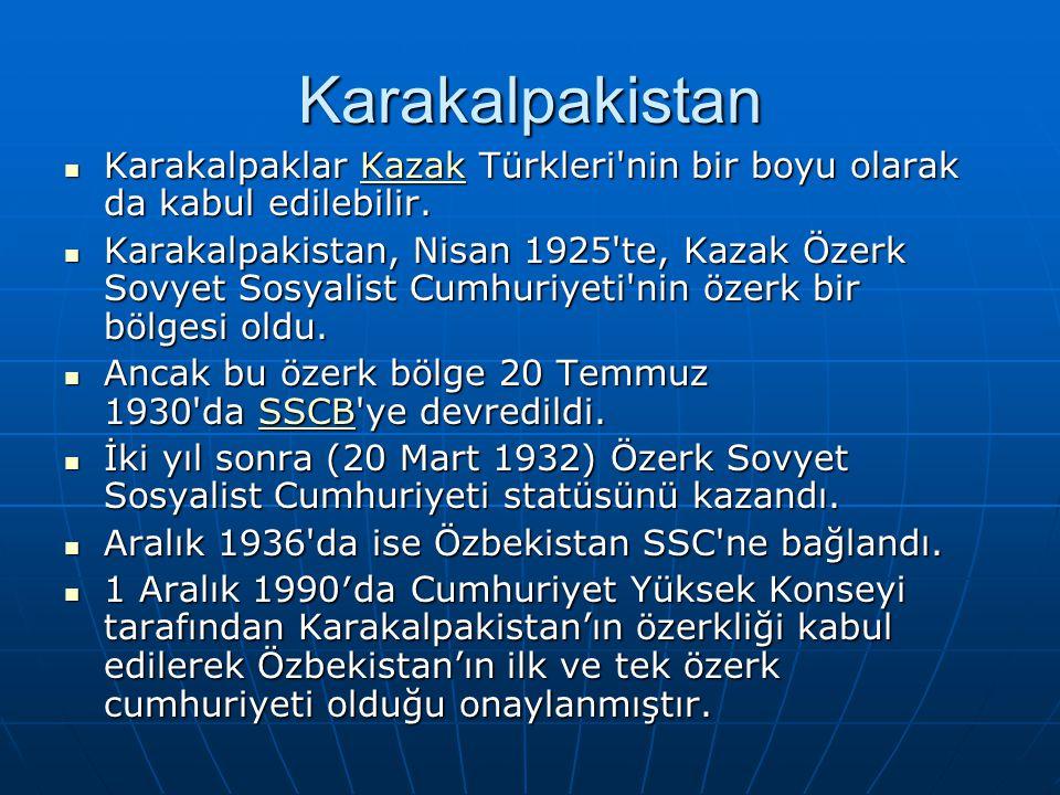 Karakalpakistan Karakalpaklar Kazak Türkleri'nin bir boyu olarak da kabul edilebilir. Karakalpaklar Kazak Türkleri'nin bir boyu olarak da kabul edileb